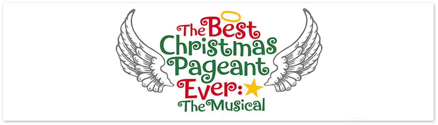 Best Christmas Pageant Ever The Musical
