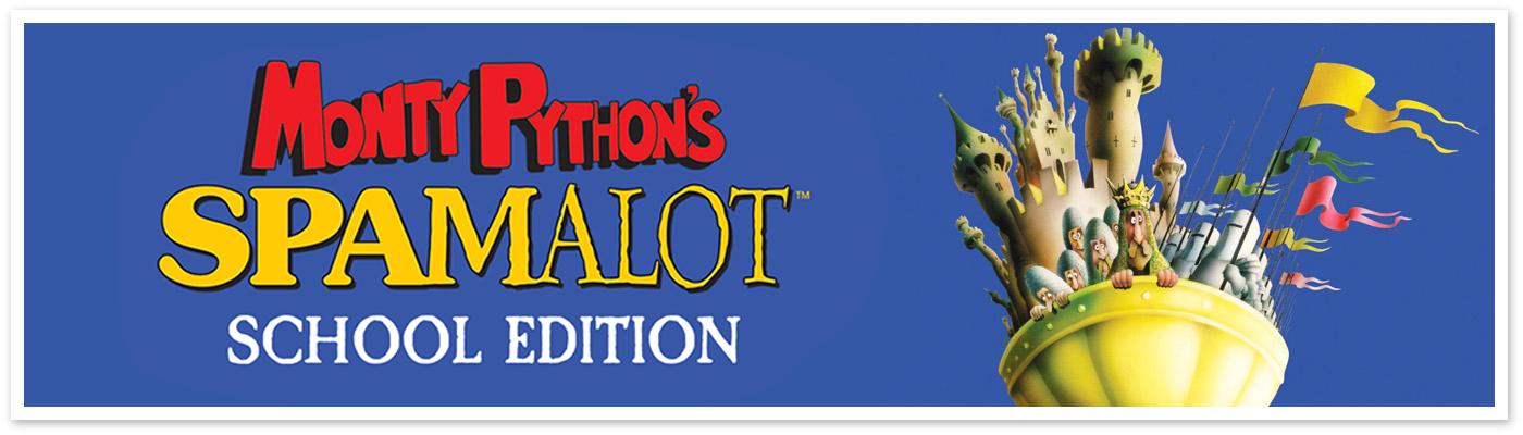 Monty Python's Spamalot: School Edition